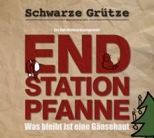 CD Schwarze Grütze - Endstation Pfanne