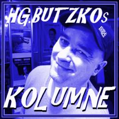 HG.Butzkos Monatskolumne